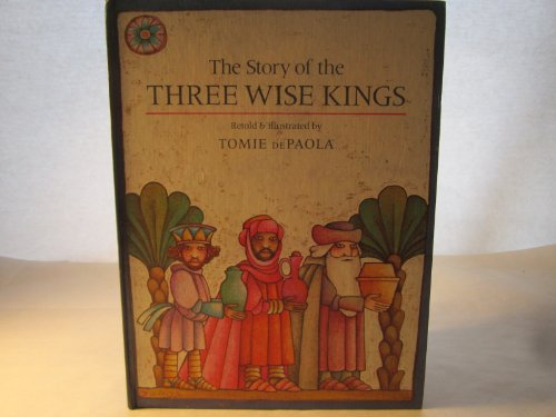 9780399209994: The Story of the Three Wise Kings