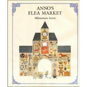9780399210310: Anno's Flea Market