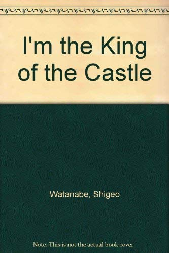 9780399210457: I'm King of Castle