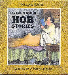 The Yellow Book of Hob Stories (0399210504) by William Mayne
