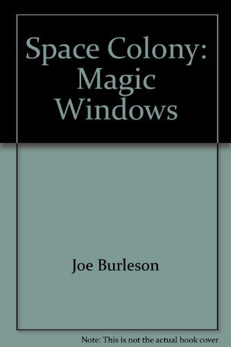 9780399210587: Space Colony (Magic Windows Books)
