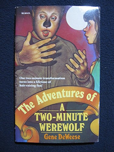 9780399210822: The Adventures of a Two Minute Werewolf