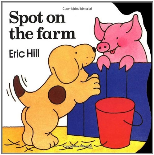 9780399212307: Spot on the Farm (Little Spot Board Books)