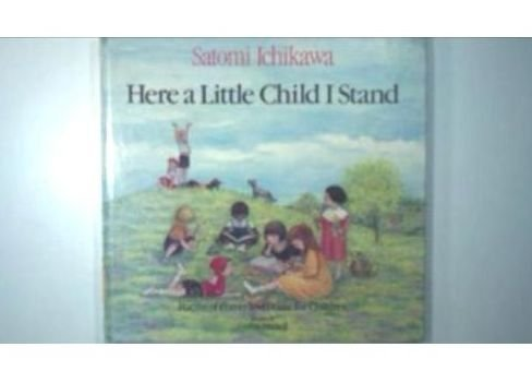 9780399212444: Here a Little Child I Stand
