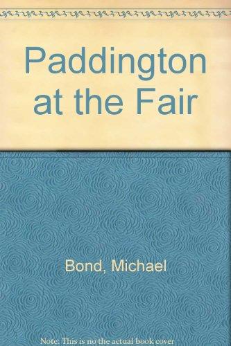9780399212710: Paddington at the Fair