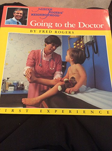 9780399212994 Mr Rogers Doctor Mister Rogers Neighborhood First Experiences Abebooks Rogers Fred 039921299x