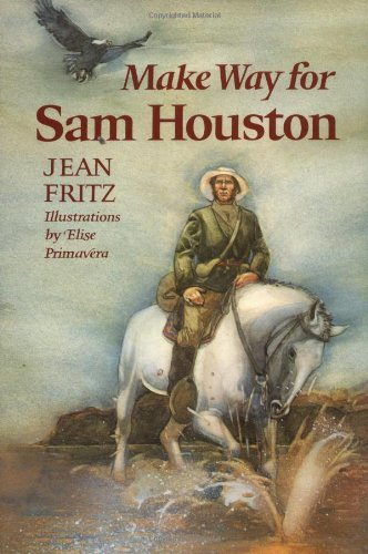 9780399213038: Make Way for Sam Houston