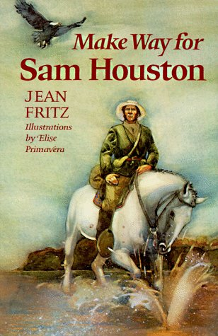 9780399213045: Make Way for Sam Houston