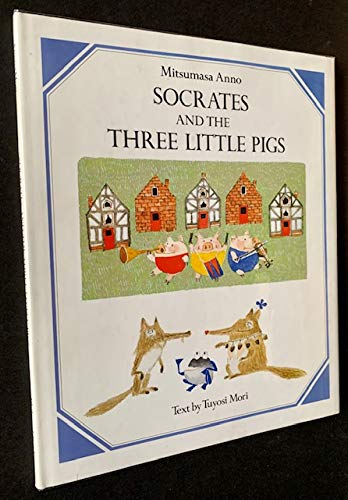 9780399213106: Socrates and the Three Little Pigs