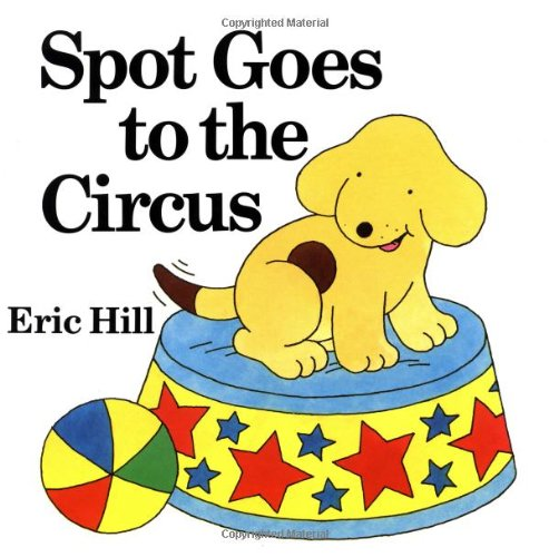 9780399213175: Spot Goes to the Circus