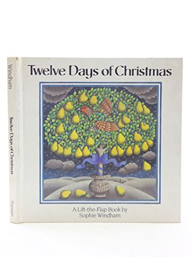 Twelve Days of Christmas: A Lift-the-Flap Book
