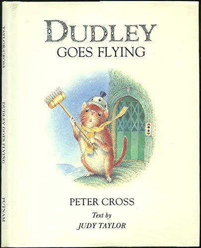 Dudley Goes Flying: Peter Cross; Judy