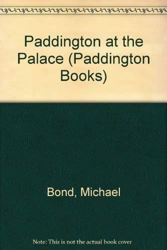 9780399213403: Paddington at the Palace (Paddington Books)