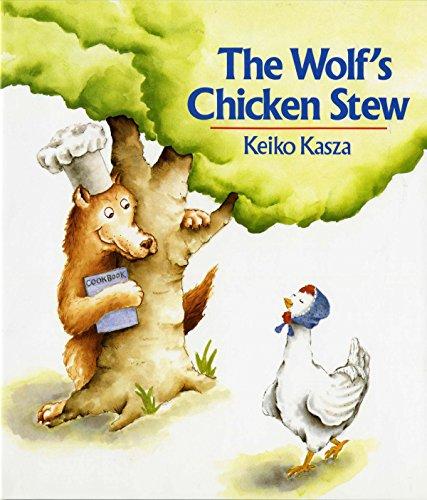 The Wolf's Chicken Stew: Kasza, Keiko
