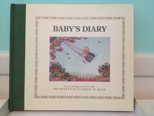 Babys Diary (0399214542) by Willebeek le Mair, Henriette