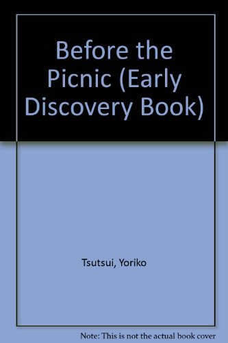 Before the Picnic (Early Discovery Book) (0399214585) by Yoriko Tsutsui