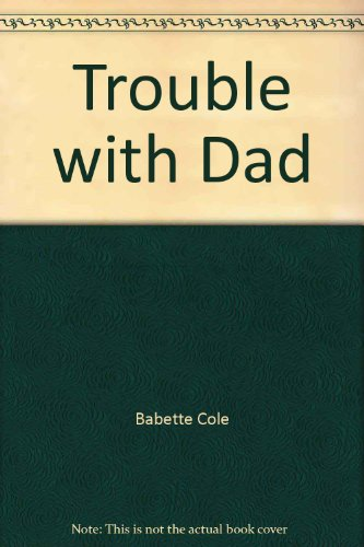 9780399214677: Trouble with Dad