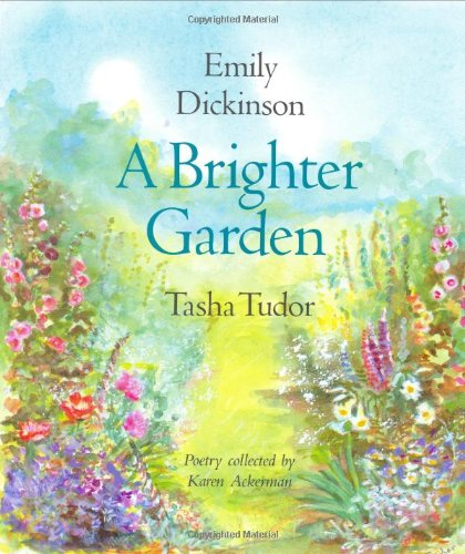 A Brighter Garden: Dickinson, Emily (Collected