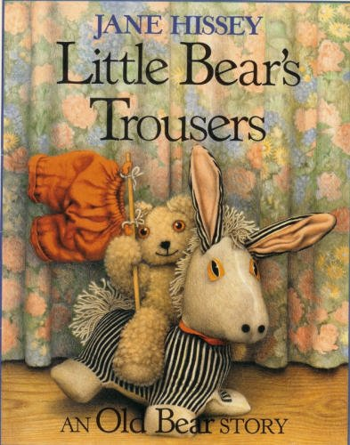 Little Bear's Trousers (0399214933) by Jane Hissey