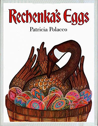 Rechenka's Eggs.: POLACCO, Patricia.