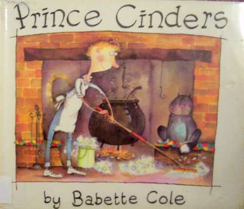 Prince Cinders (9780399215025) by Cole, Babette