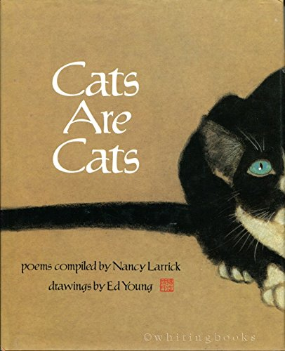 Cats Are Cats: Larrick, Nancy