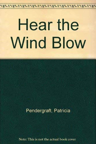 9780399215285: Hear the Wind Blow