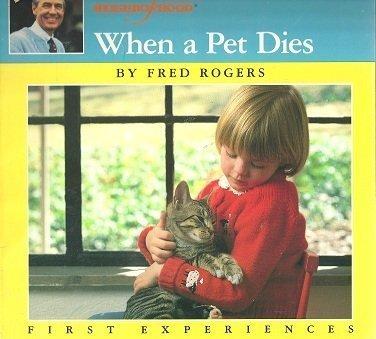 9780399215292: Mr. Rogers' Neighborhood When a Pet Dies (First Experiences)