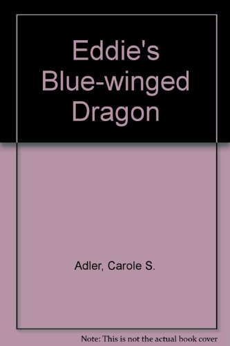 9780399215353: Eddie's Blue-Winged Dragon
