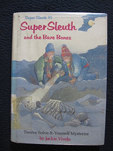 9780399215360: Super Sleuth and the Bare Bones (Super Sleuth III)
