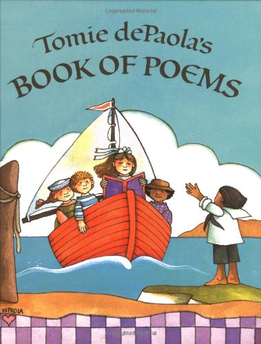 TOMIE DEPAOLA'S BOOK OF POEMS: dePaola, Tomie; editor