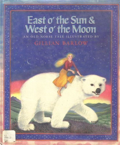 9780399215704: East o' the Sun & West o' the Moon: An Old Norse Tale