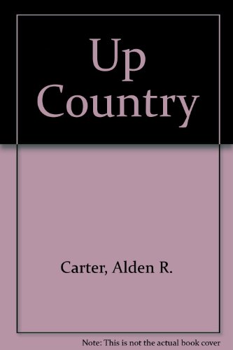 a report on up country a novel by alden r carter
