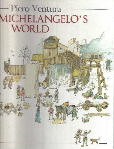 9780399215933: Michelangelo's World