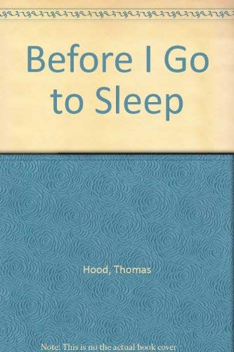 Before I Go to Sleep: Thomas Hood