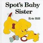 9780399216404: Spot's Baby Sister
