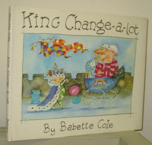 9780399216701: King Change-a-lot