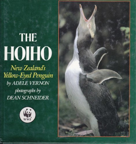 The Hoiho New Zealand's Yellow-Eyed Penguin