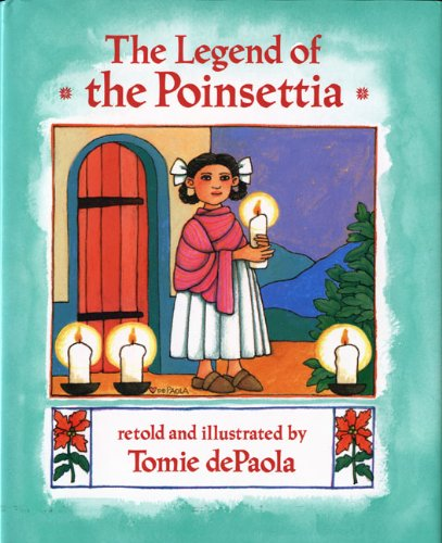 9780399216923: The Legend of the Poinsettia (Mexican Folktale)