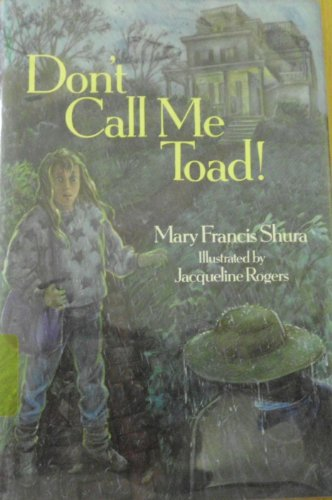 9780399217067: Don't Call Me Toad