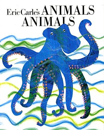9780399217449: Eric Carle's Animals Animals