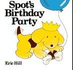 9780399217708: Spot's Birthday Party