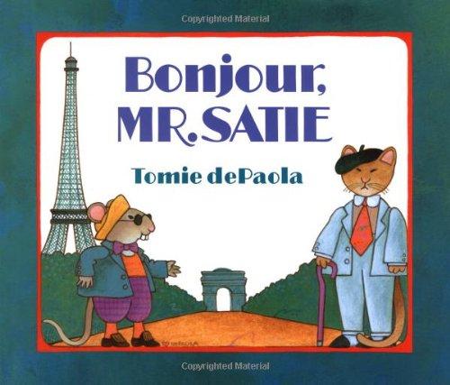 Bonjour, Mr. Satie.: Tomie dePaola. De Paola.