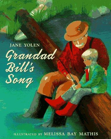 Grandad Bill's Song (9780399218026) by Jane Yolen