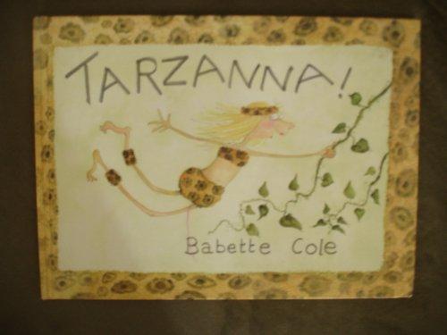 Tarzanna!: Cole, Babette