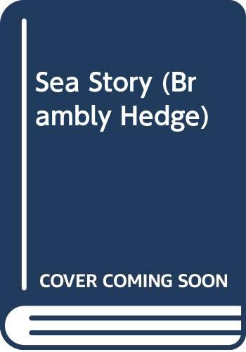9780399218446: Sea Story (Brambly Hedge)