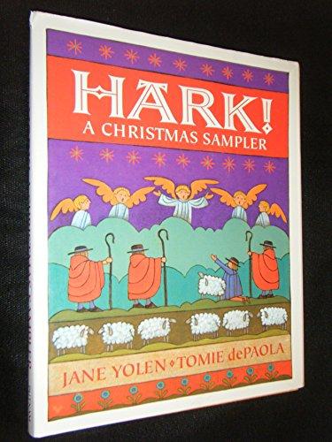 HARK! A Christmas Sampler.: Yolen, Jane and Tomie dePaola.