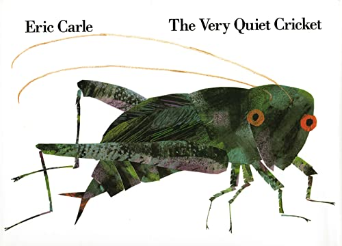 The Very Quiet Cricket: Carle, Eric
