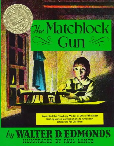 The Matchlock Gun (0399219110) by Walter D. Edmonds