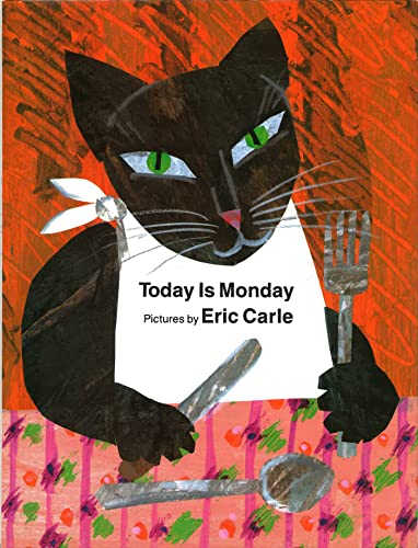 Today Is Monday: Carle, Eric